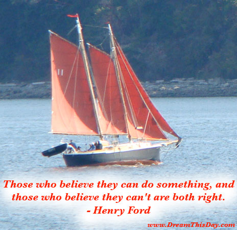 Success Quotes. Those who believe they can do something